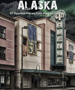 America's Most Haunted: Alaska