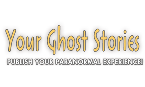 Your Ghost Stories: Publish Your Paranormal Experiences